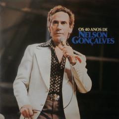 Os 40 Anos de Nelson Gonçalves