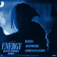 Energy (with A$AP Rocky & Sabrina Claudio) (Sonny Fodera Remix) - BURNS, A$AP Rocky, Sabrina Claudio