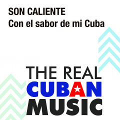 Con el Sabor de Mi Cuba (Remasterizado) - Son Caliente