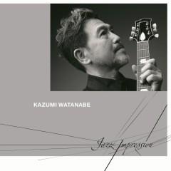 Jazz Impression - Kazumi Watanabe