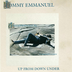 Up From Down Under - Tommy Emmanuel