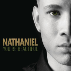 You're Beautiful - Nathaniel