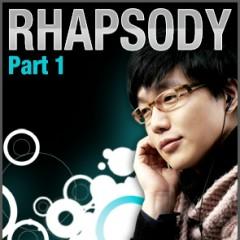 Rhapsody Pt. 1