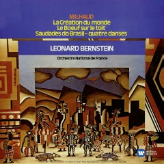 Milhaud - Orchestral Works - Leonard Bernstein, Orchestre National de France