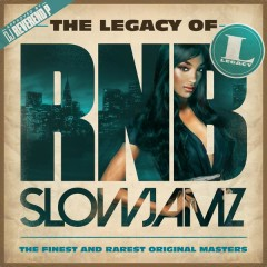 The Legacy of Rn'B Slow Jamz