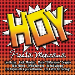 Hoy - Fiesta Mexicana - Various Artists