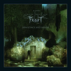 Innocence and Wrath - Celtic Frost