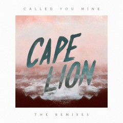 Called You Mine (Remixes)