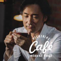 Hichiriki Café - Hideki Togi