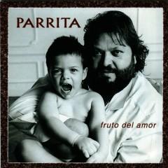 Fruto Del Amor - Parrita