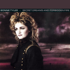 Secret Dreams and Forbidden Fire - Bonnie Tyler