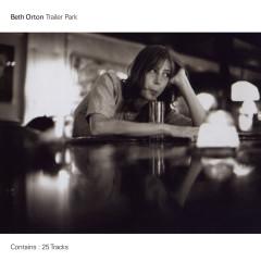 Trailer Park (Legacy Edition) - Beth Orton