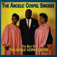 The Best Of The Angelic Gospel Singers - The Angelic Gospel Singers
