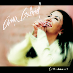 Eternamente - Ana Gabriel