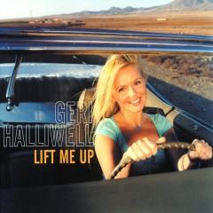 Lift Me Up - Geri Halliwell