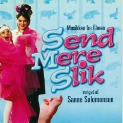 Send Mere Slik - Sanne Salomonsen