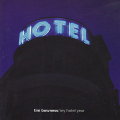 My Hotel Year - Tim Bowness