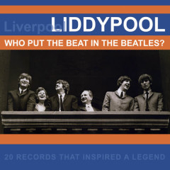Liddypool: Who Put The Beat In The Beatles? - Various Artists