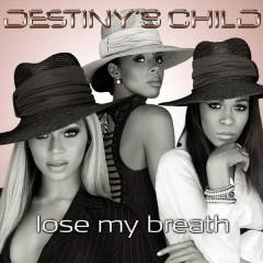 Lose My Breath (Remix 2 Pak) - Destiny's Child