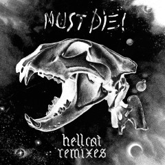 Hellcat Remixes - MUST DIE!