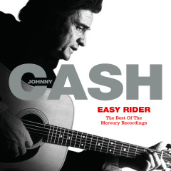 Easy Rider: The Best Of The Mercury Recordings - Johnny Cash