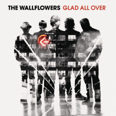 Glad All Over - The Wallflowers
