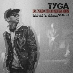 Black Thoughts Vol. 2 - Tyga