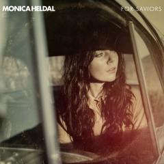 For Saviours - Monica Heldal