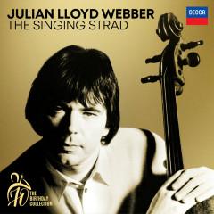Julian Lloyd Webber - The Singing Strad (A 70th Birthday Collection) - Julian Lloyd Webber