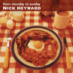 From Monday To Sunday - Nick Heyward
