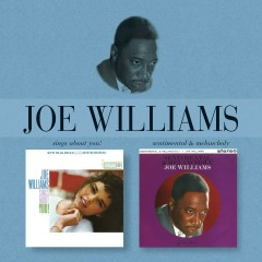Sings About You/Sentimental And Melancholy - Joe Williams