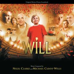 Will (Original Motion Picture Soundtrack) - Nigel Clarke, Michael Csanyi-Wills