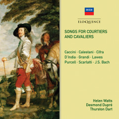 Songs for Courtiers and Cavaliers - Helen Watts, Desmond Dupre, Thurston Dart, Philomusica of London