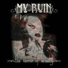 The Horror of Beauty - My Ruin
