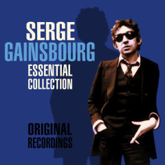 The Essential Collection - Serge Gainsbourg