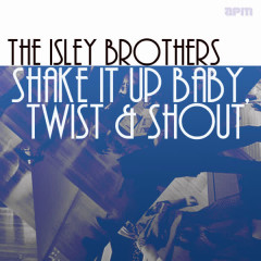Shake It Up Baby, Twist and Shout
