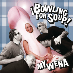 My Wena EP - Bowling For Soup