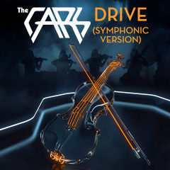 Drive (Symphonic Version) - The Cars