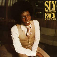 Back On The Right Track - Sly & The Family Stone