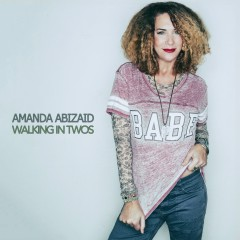 Walking in Twos - Amanda Abizaid, Stephen Stills