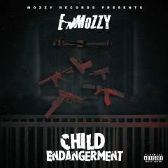 Child Endangerment - E Mozzy