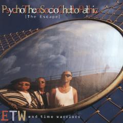 Psychotheosocioghettopathic:Th - E.T.W.