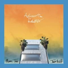 Two High (Ashworth Remix) - Moon Taxi