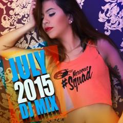Nervous July 2015 DJ Mix - Various Artists