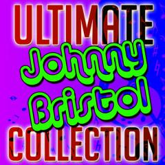 Ultimate Johnny Bristol Collection - Johnny Bristol