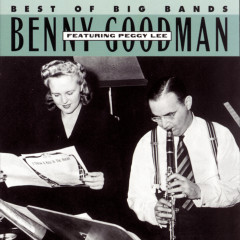 Benny Goodman Featuring Peggy Lee - Benny Goodman