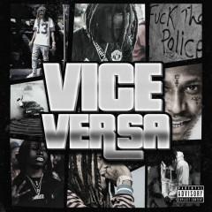 Vice Versa - Nef The Pharaoh, ShooterGang Kony