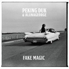 Fake Magic - Peking Duk,AlunaGeorge