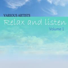 Relax & Listen Vol 1 - Various Artists