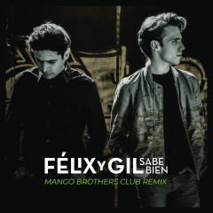 Sabe Bien (Mango Brothers Club -  Remix)